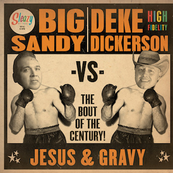 Big Sandy vs Deke Dickerson - The Bout Of The Century !